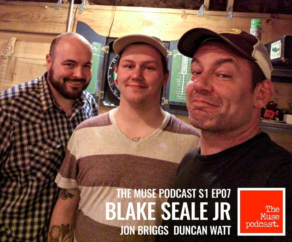 Season 01 - Episode 07 - Blake Seale Jr The Muse podcast