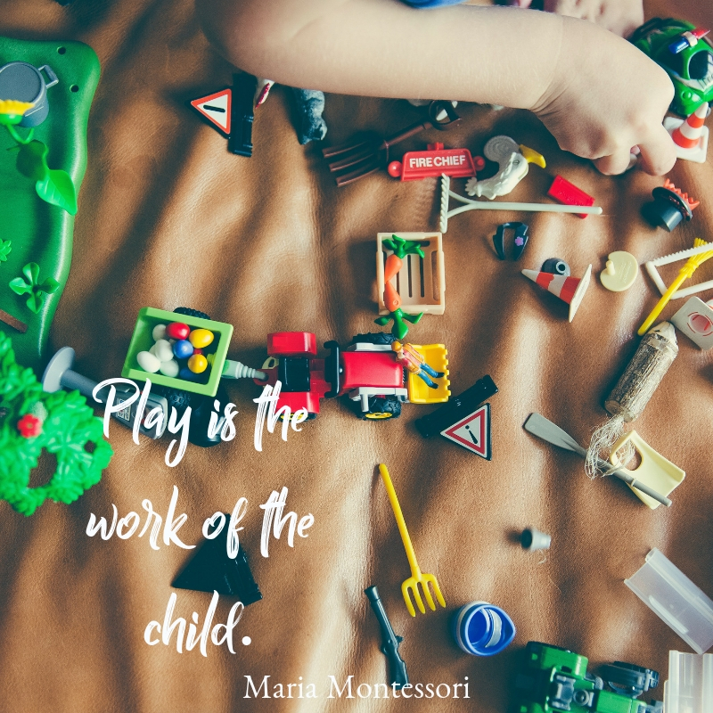 Play is the work of the child..jpg