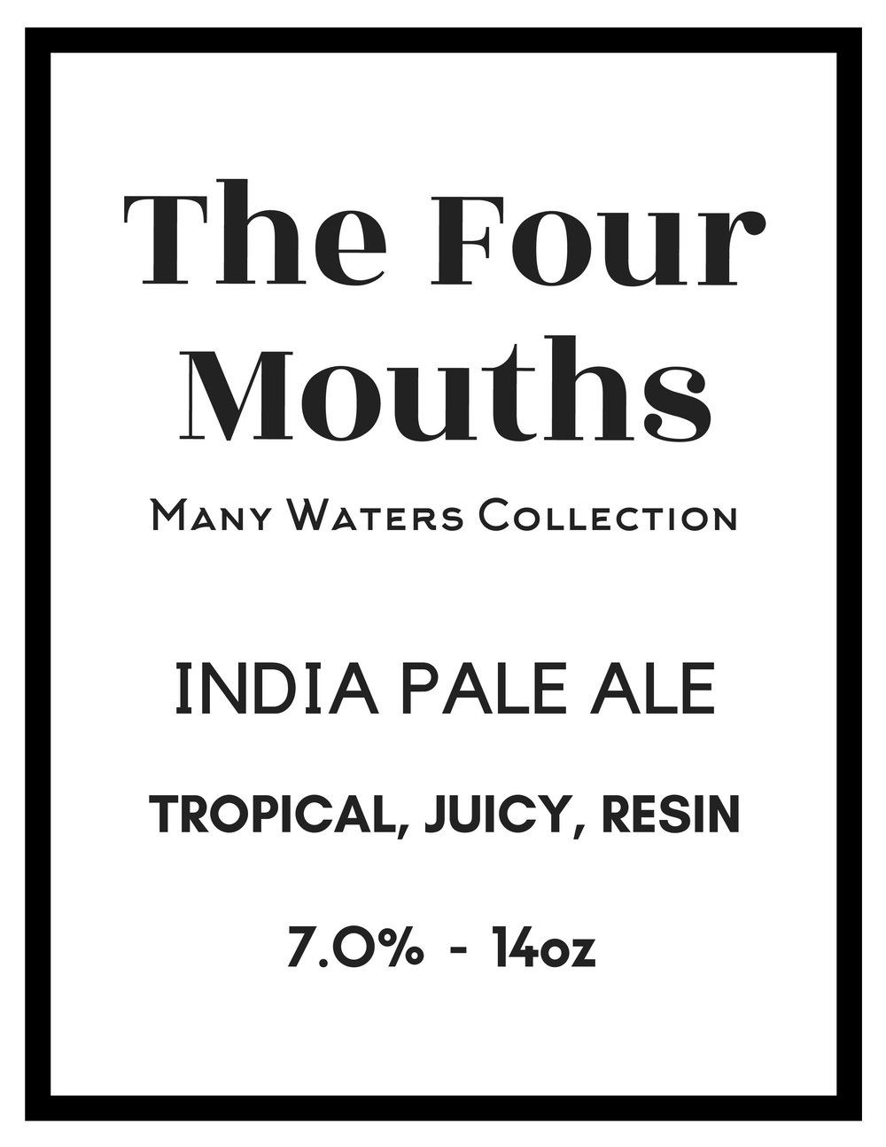 Where four waterways meet on the southwestern side of Chincoteague Island, The Four Mouths blends four different hops (Mosaic + El Dorado + Hallertau Blanc + Callista) in a soft, east coast style for a juicy, soft and resinous brew.