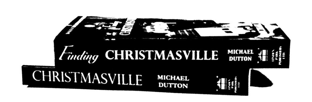 Michael Dutton, Author of the Christmasville Trilogy