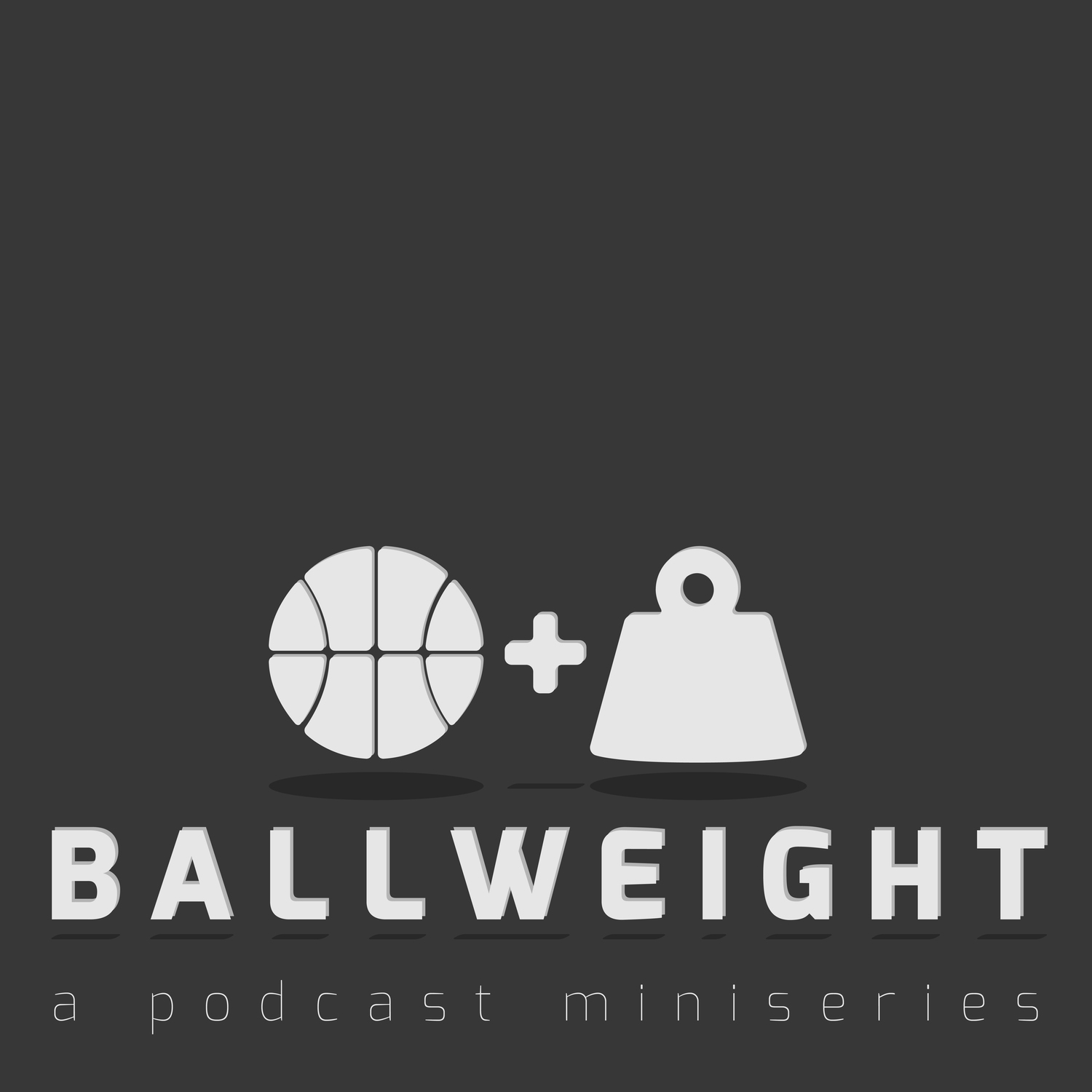 ballweight: the first fictional podcast miniseries