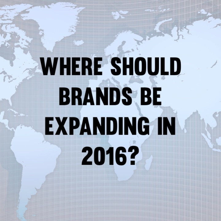 Where should brands be expanding in 2016?