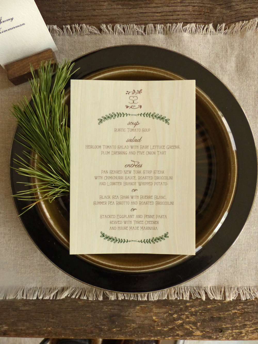 The dinner menu, like the invitation, was printed on aspen wood veneer.