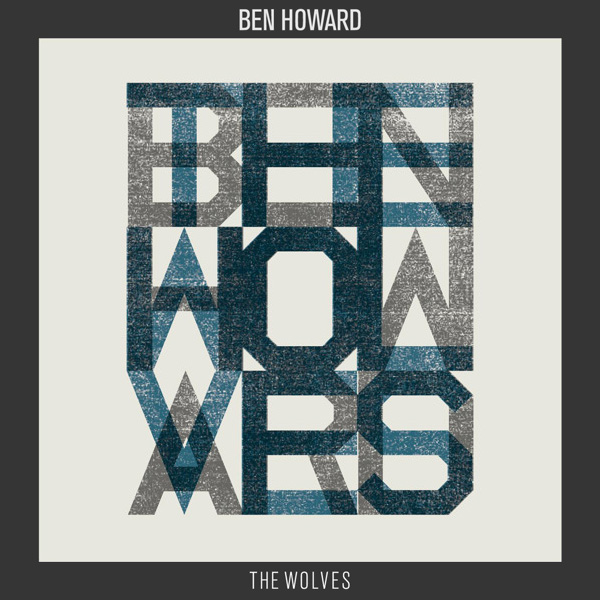 Ben Howard - The Wolves (single)