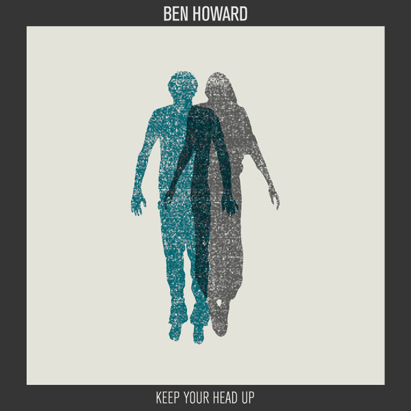 Ben Howard - Keep your head up (single)