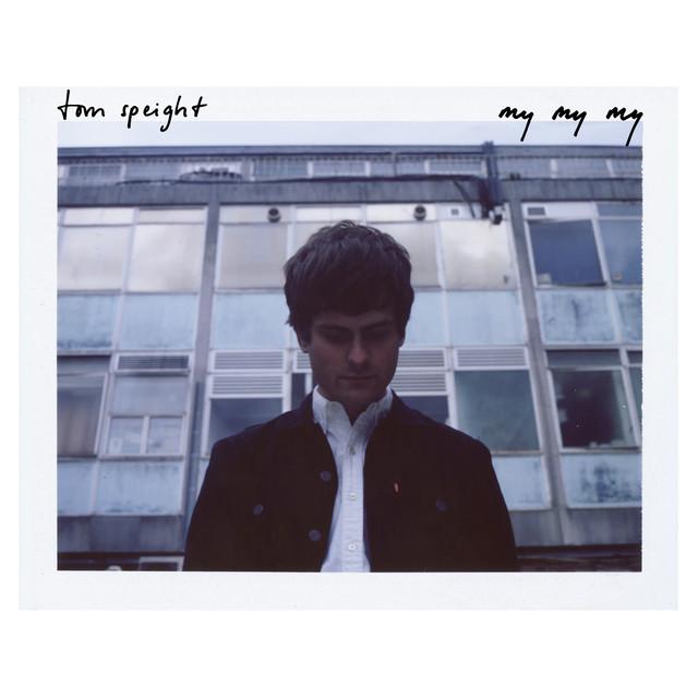 Tom Speight - My My My