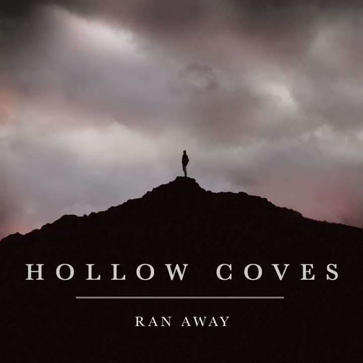 Hollow Coves - Ran Away