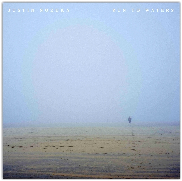 Justin Nozuka - Run to waters