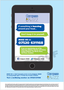 BUZZ US is a text - messing service run by Compass BUZZ for young people aged 11-18 who live in North Yorkshire Text a wellbeing worker on 07520 631168