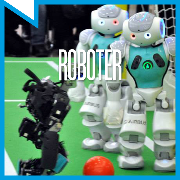 Maschinen werden immer schlauer: Sie können uns viele Aufgaben abnehmen und sogar Fußball spielen.Erleben Sie Roboterfußball live.