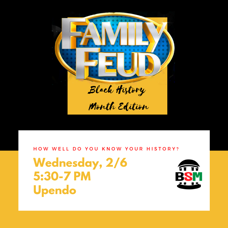 Family Feud: Black History Month Edition — The Black Student
