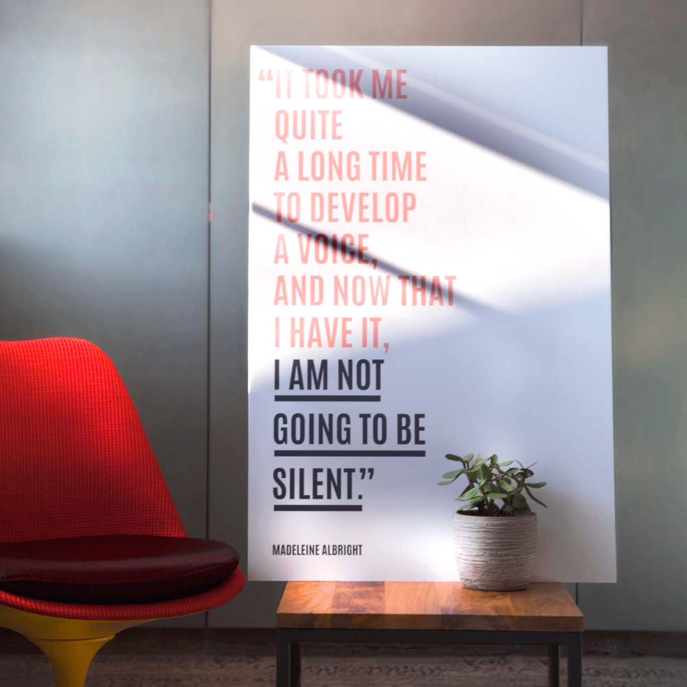 We created inspirational posters for our office and  social channels.