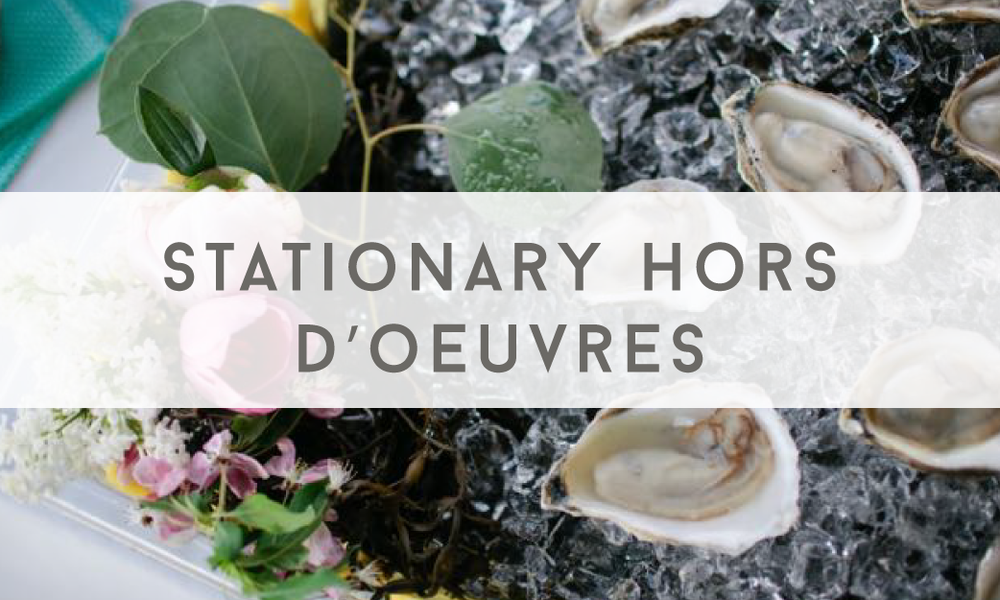 Stationary Hors D'Oeuvres - Catering Menu - Maine wedding and event catering - Trillium Caterers