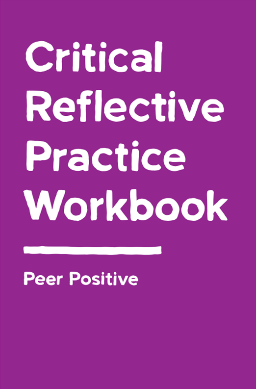 Critical Reflective Practice Workbook
