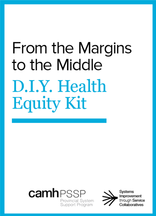 From the Margins to the Middle: DIY Health Equity Kit