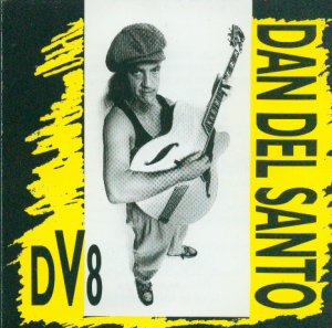 Dan Del Santo's World Beat - DV8