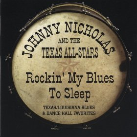 Johnny Nicholas Rockin' My Blues to Sleep