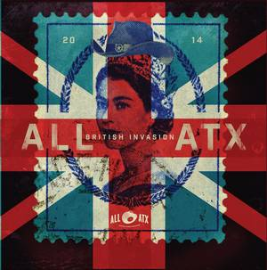 ALL ATX - British Invasion