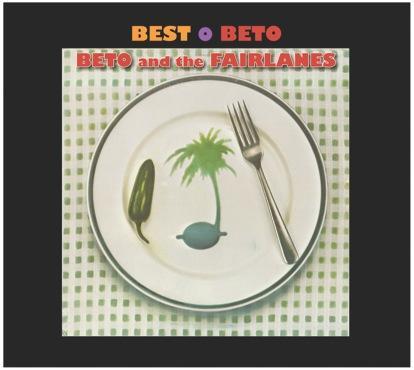 Beto y los Fairlanes - Best o Beto