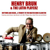 Henry Brun and The Latin Playerz - Rhythm and Reeds