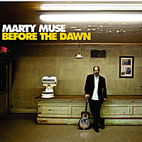 Marty Muse - Before the Dawn