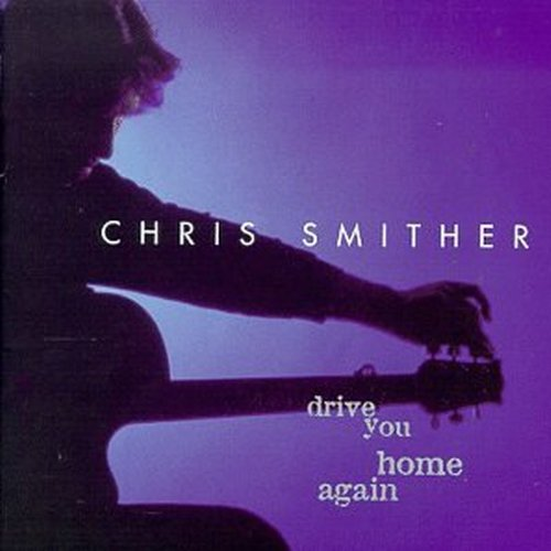 Christ Smither - Drive you home again