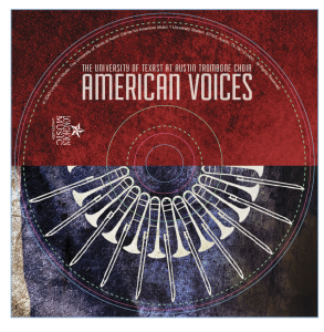 UT Trombone Choir - American Voices