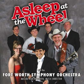Asleep at the Wheel with The Fort Worth Symphony Orchestra