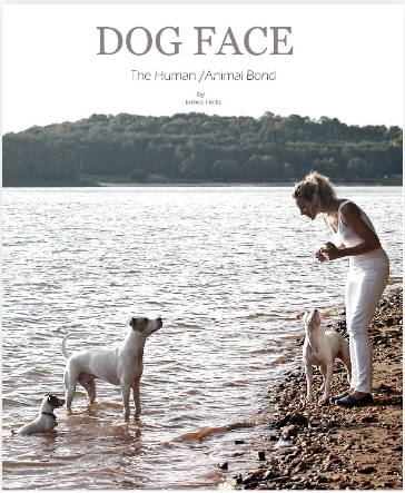 Dog Face: The Human /Animal Bond will explore the relationship and bond that humans share with their animals.