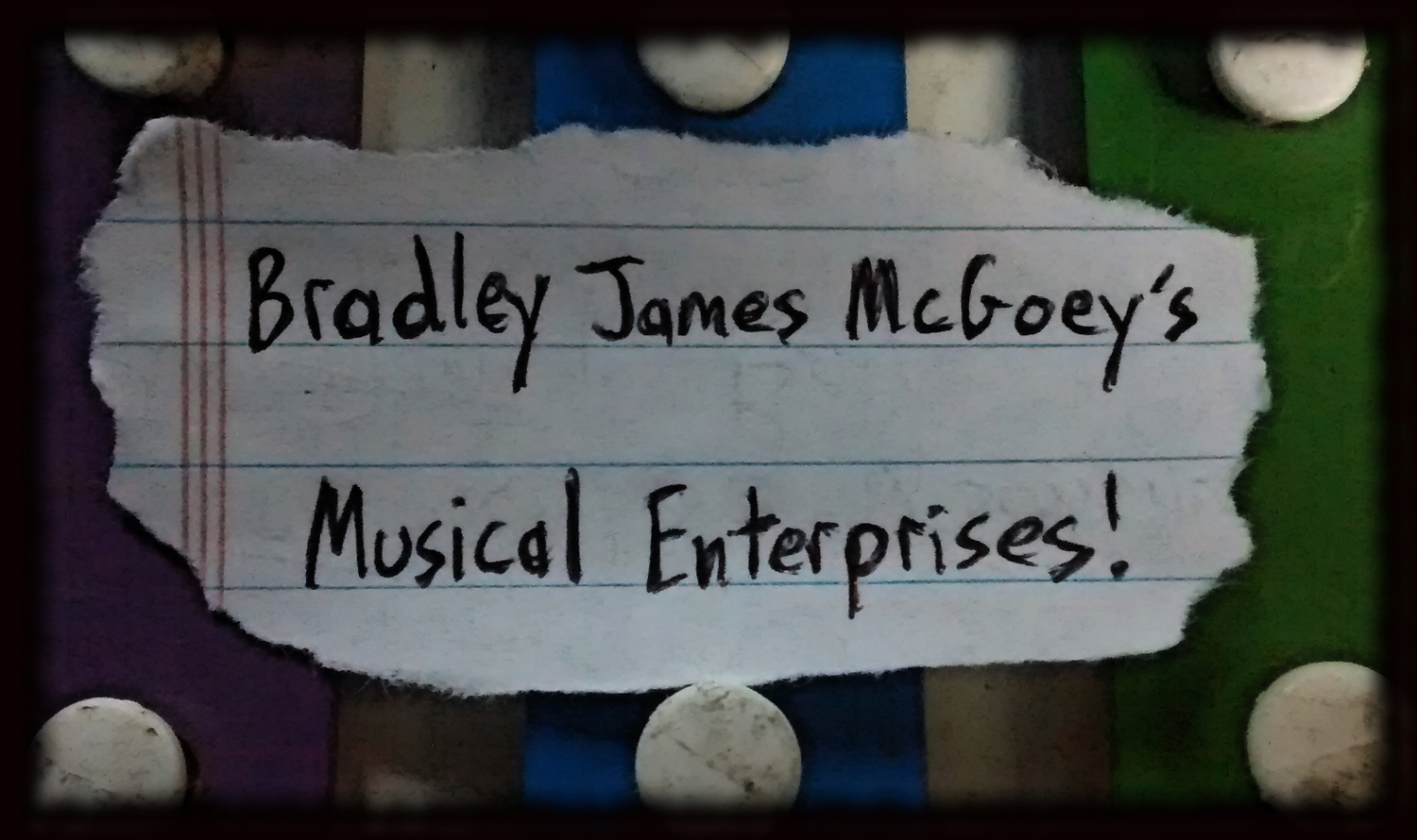 Bradley James McGoey's Musical Enterprises