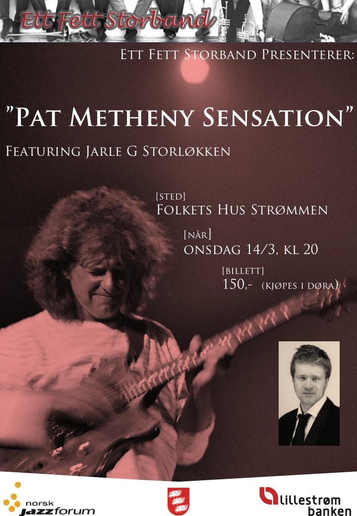 Pat Metheny Sensation på Folkets Hus Strømmen