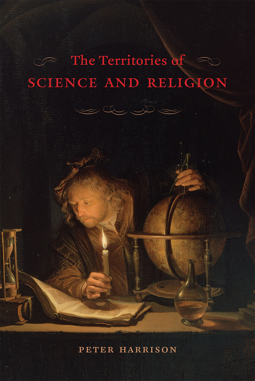 so you want to learn about the history of science and christianity  peter harrison the territories of science and religion chicago  university of chicago  pp