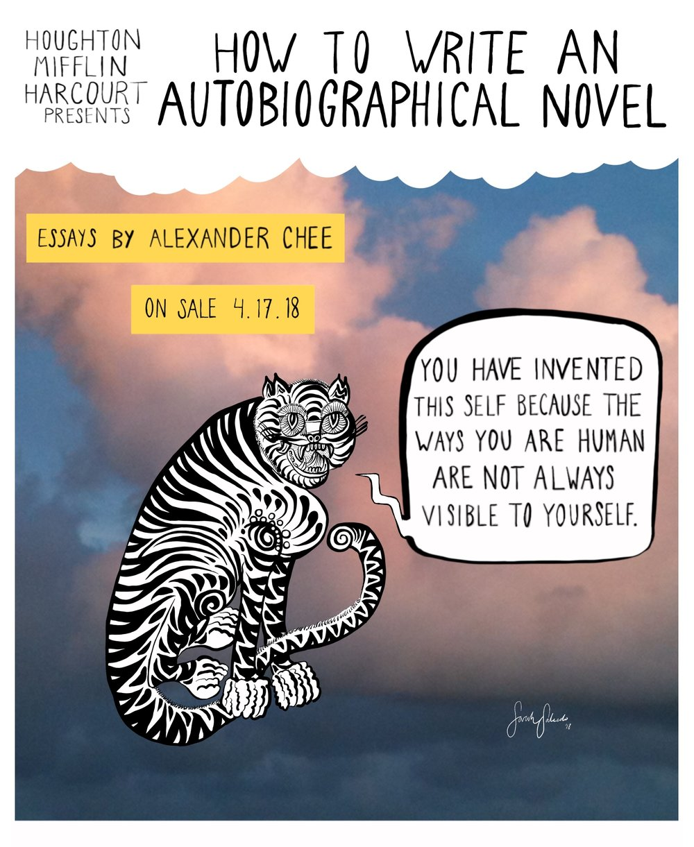 Art Commissioned for  Alexander Chee 's promotion of  How to Write an Autobiographical Novel