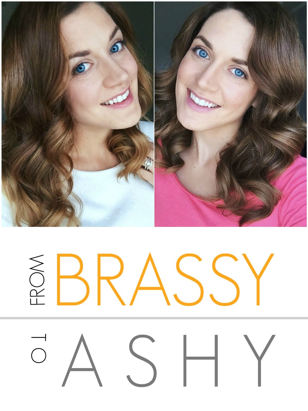 From Brassy to Ashy || Styled by Cheree || A Dash of Salter