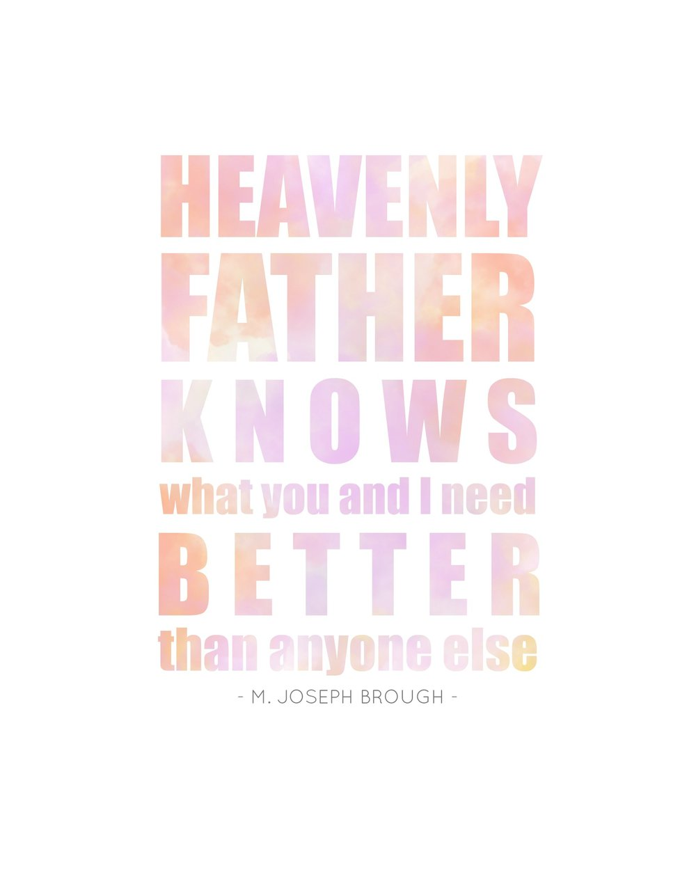 Heavenly Father Knows
