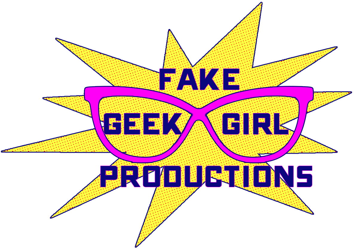 Fake Geek Girl Productions