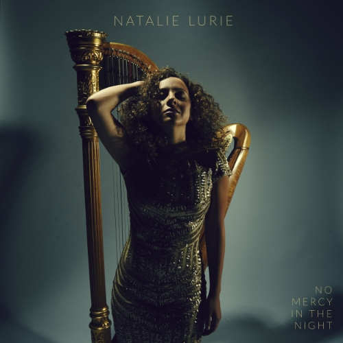 NATALIE LURIE No MERCY IN THE NIGHT Producer, engineer, mixer, composer, drums, percussion, bass, acoustic guitar, electric guitar, piano, organ, synths, accordion, clavinet, omnichord, vocals