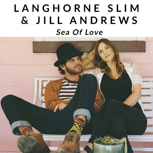 langhorne slim and jill andrews sea of love drums, percussion, bass, electric guitar, wurlitzer, hammond organ