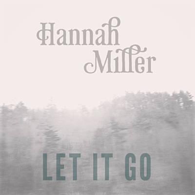 hannah miller let it go piano, high-strung acoustic guitar, harmonium