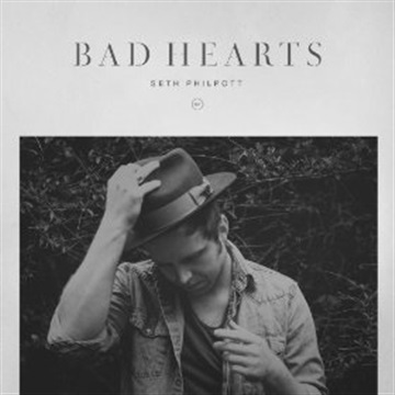 "seth philpott bad hearts drums & percussion on ""what it's like"""