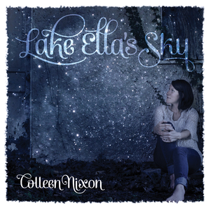 colleen nixon lake ella's sky acoustic guitar, electric guitar, wurlitzer, banjo, synths, percussion, mellotron, omnichord, toy piano