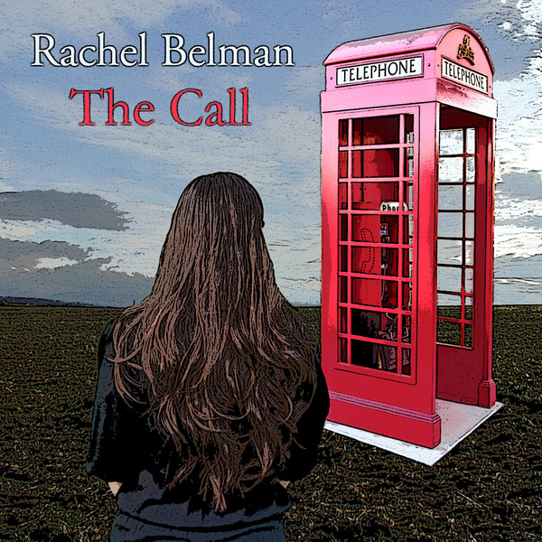 rachel belman the call bass, upright bass, piano, synths, acoustic guitar, omnichord, banjo, percussion