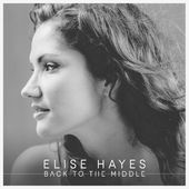 elise hayes back to the middle acoustic guitar, hi-strung acoustic guitar, bass, air organ, drums