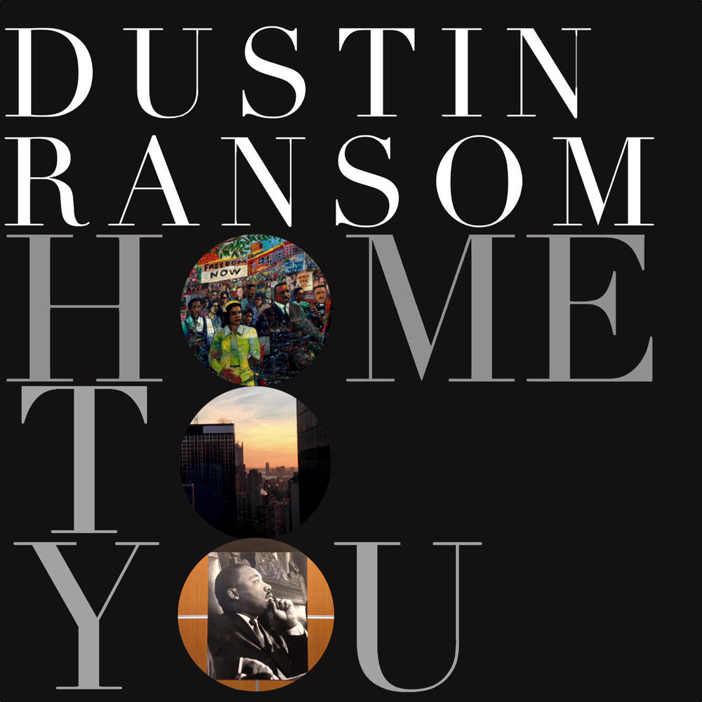 dustin ransom home to you main personnel, producer, engineer, mixer, composer, artwork, all vocals and instrumentation