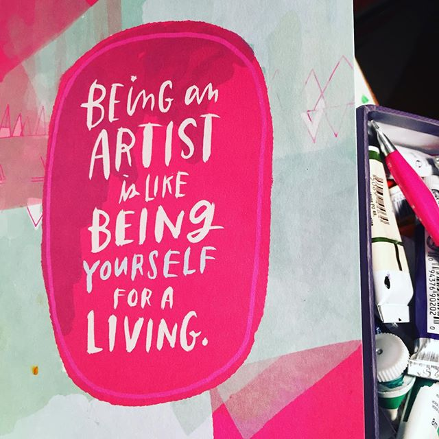 No wonder it feels so good. Too true words from @emilymcdowell_ #beinganartist