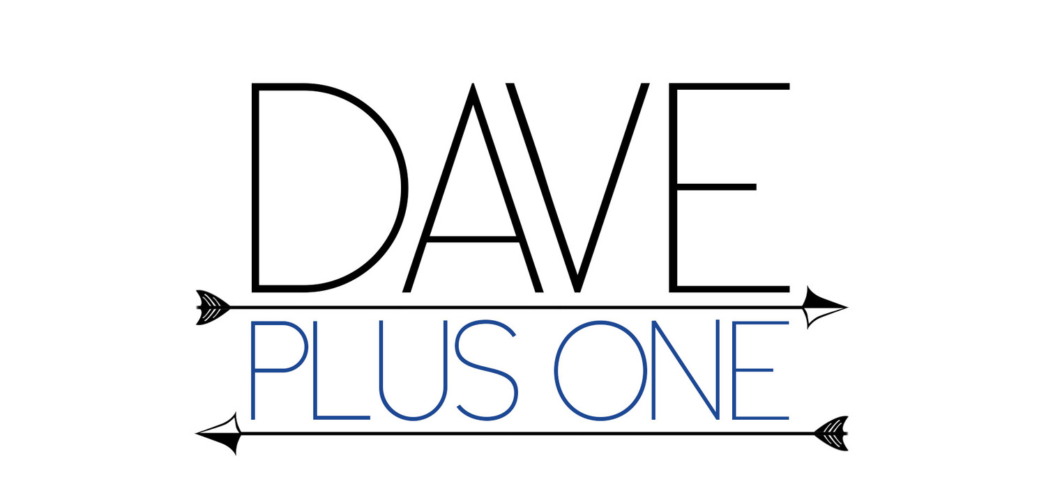 Dave Plus One
