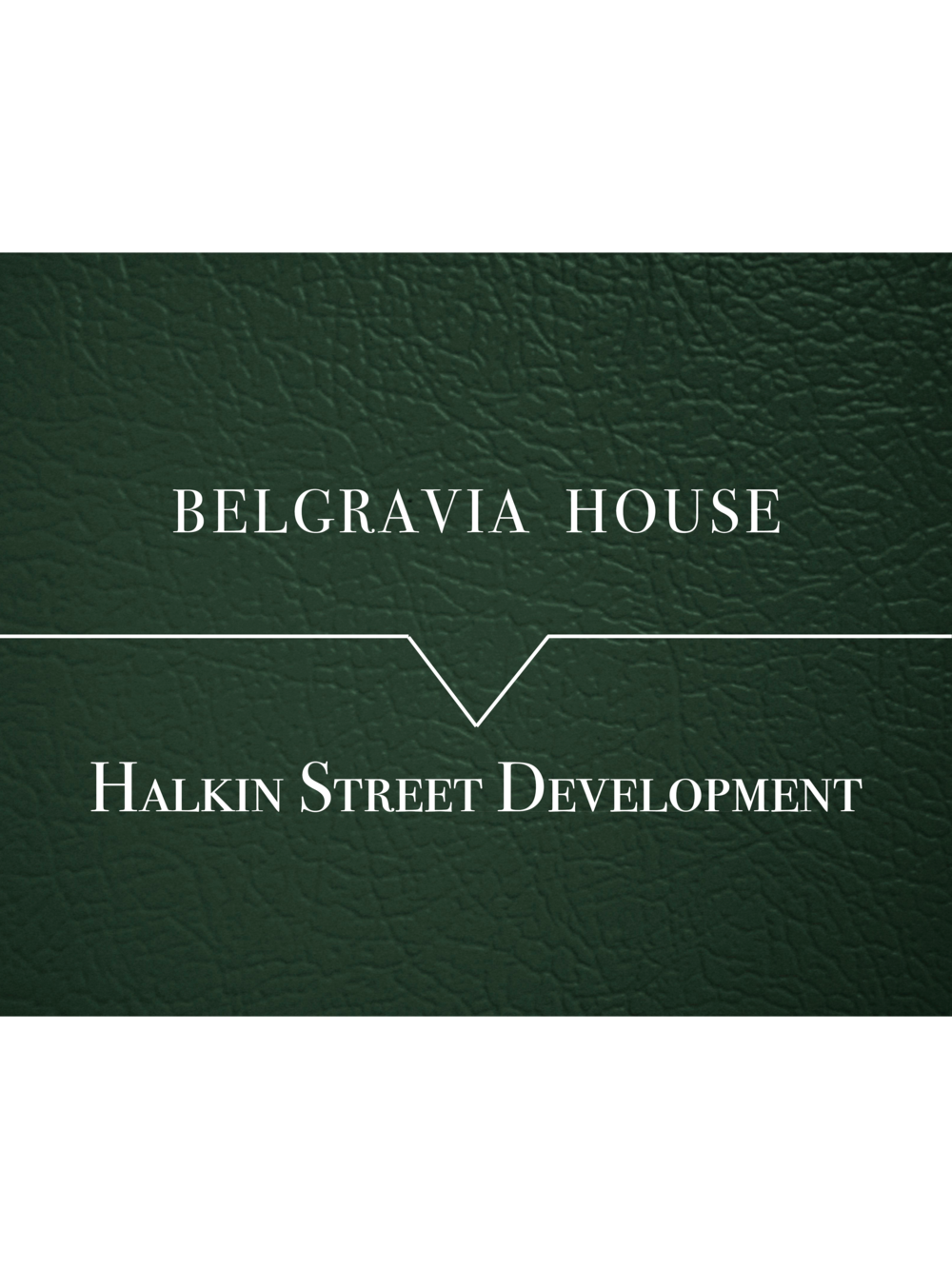 Development - Belgravia House