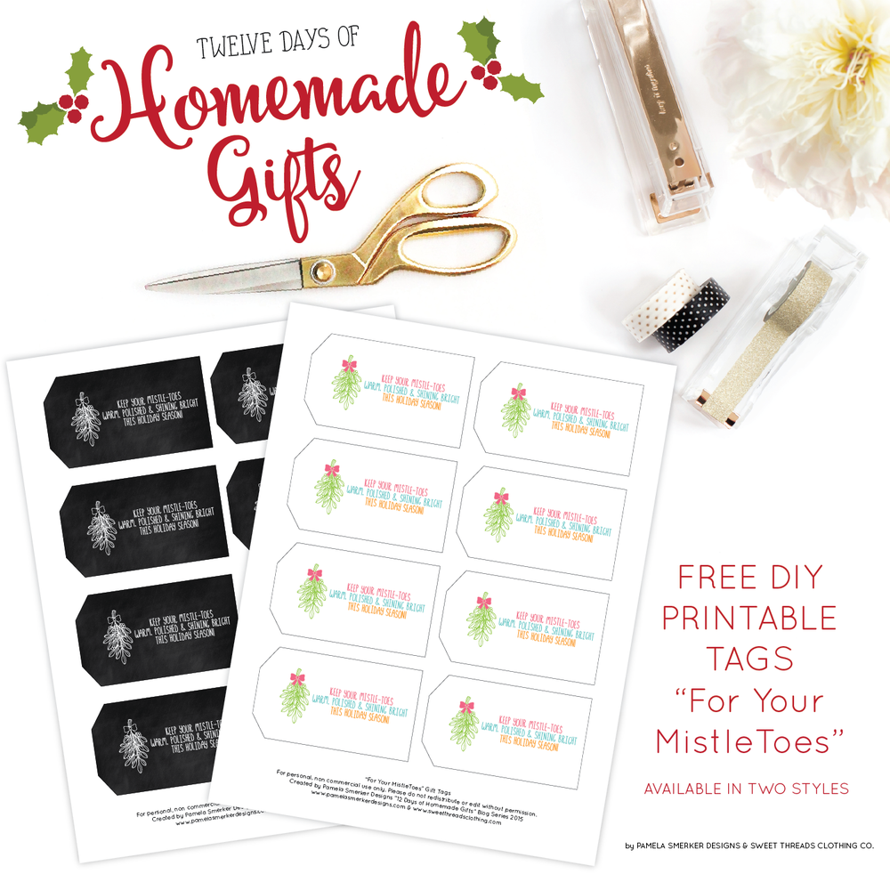 12 Days of Homemade Gifts {For Your MistleToes} Sugar Scrub Recipe and Free Printable Tags
