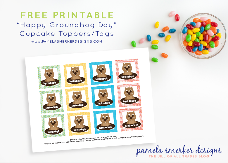 "FREE Printable ""Happy Groundhog Day"" 2"" Cupcake Toppers/Tags by Pamela Smerker Designs 2016"