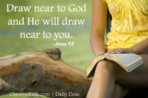 Draw Near To God Christin Slade